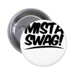 Mista Swag Clothing Pin