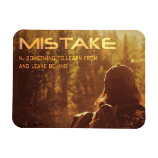"Mistake Inspirational Magnet 3"" by 4"""