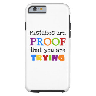 Mistakes and Trying iPhone 6 Tough Case Tough iPhone 6 Case