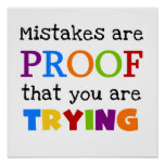 Mistakes Are Proof You Are Trying Poster