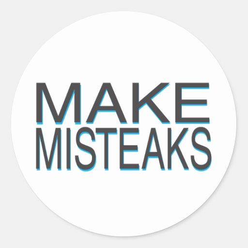 Mistakes Classic Round Sticker
