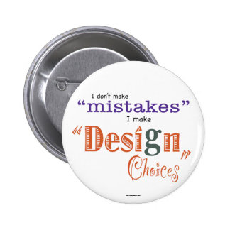 Mistakes/Design Choices Button