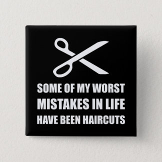 Mistakes Haircuts Button