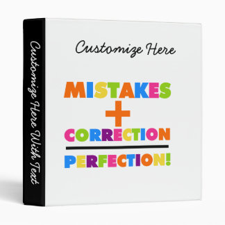 Mistakes Plus Correction Equals Perfection Binder
