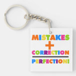 Mistakes Plus Correction Equals Perfection Square Acrylic Keychains