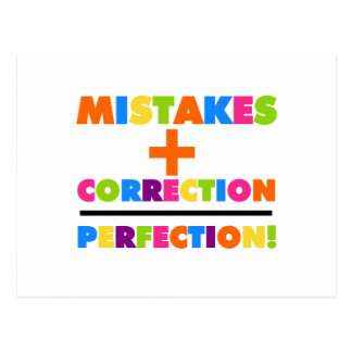 Mistakes Plus Correction Equals Perfection Post Cards