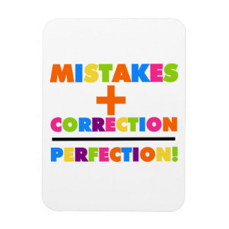 Mistakes Plus Correction Equals Perfection Rectangular Photo Magnet