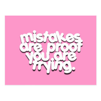Mistakes prove you are trying Inspirational postca Postcard