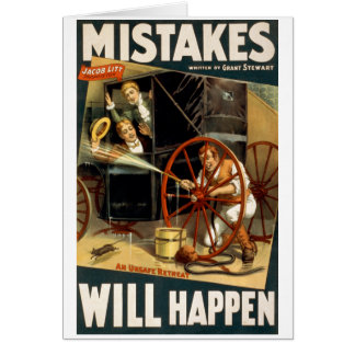 Mistakes Will Happen Greeting Card