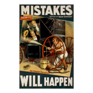 Mistakes Will Happen Print