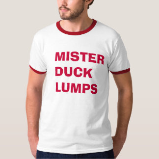 MISTER DUCK LUMPS T-Shirt