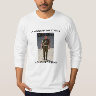 MISTER IN THE STREETS T-Shirt