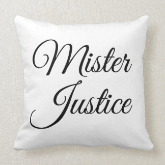 Mister Justice Throw Pillow