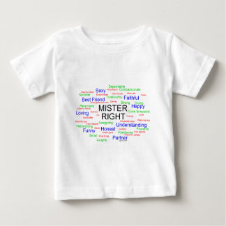 Mister Right tag cloud Baby T-Shirt