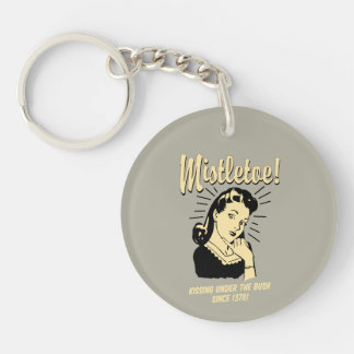 Mistletoe: Kissing Under The Bush Since 1378 Keychain