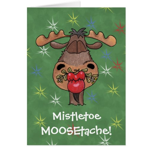 Mistletoe Moosetache Greeting Card
