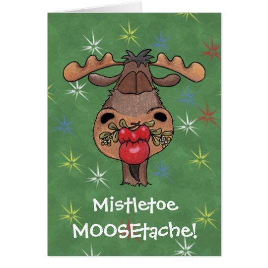 Mistletoe MOOSEtache Card