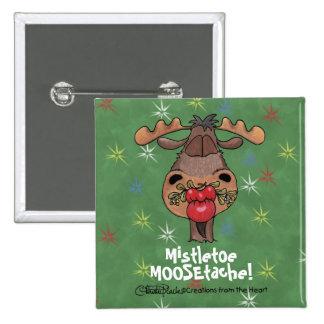 Mistletoe Moosetache Pinback Button