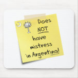 mistress in Argentina Mouse Pad