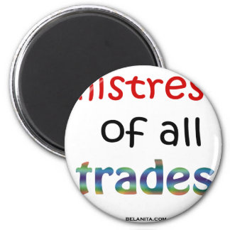 mistress of all trades magnet