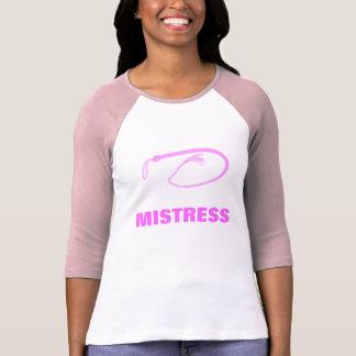 MISTRESS TEE SHIRT