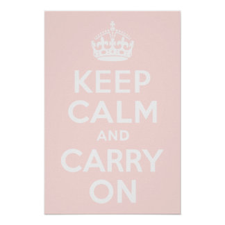 Misty Rose Keep Calm and Carry On Poster