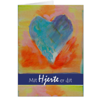 Mit Hjerte er dit, My Heart is Yours in Danish Card