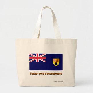 Mit Namen de Caicosinseln Flagge del und de los tu Bolsa Tela Grande