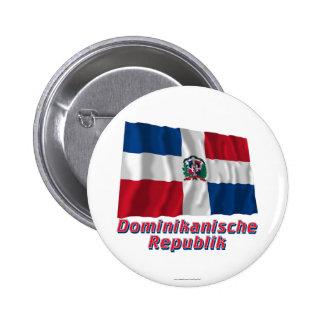 Mit Namen de Dominikanische Republik Fliegende Fla Pin Redondo 5 Cm