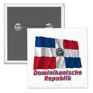 Mit Namen de Dominikanische Republik Fliegende Fla Pin Cuadrada 5 Cm