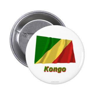 Mit Namen de Fliegende Flagge del Kongo de Republi Pin Redondo 5 Cm