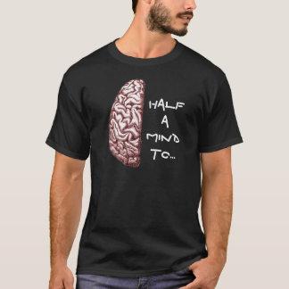 Mitad de la mente de la camisa de una camiseta de