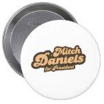 MITCH DANIELS FOR PRESIDENT (Vintage) Pinback Button