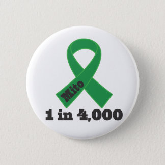 Mito Green Ribbon Awareness 1 in 4000 Pinback Button