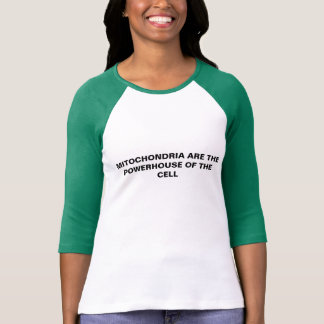 mitochondria are the powerhouse of the cell tee shirt