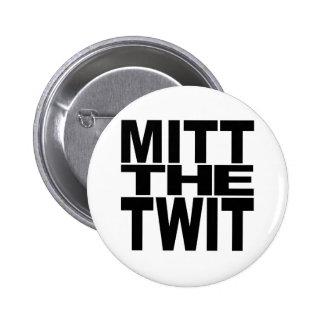 Mitón el Twit Pins