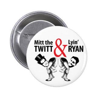 Mitón el Twitt y el Lyin' Ryan Pin Redondo De 2 Pulgadas