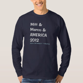 MITT and MARCO and AMERICA 2012 Campaign T-Shirt