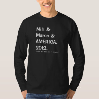 MITT and MARCO and AMERICA 2012 Long Sleeve T T-Shirt