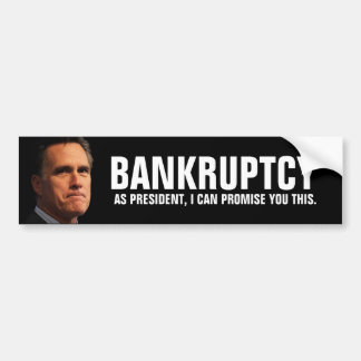 Mitt 'BANKRUPT' Romeny Bumper Sticker