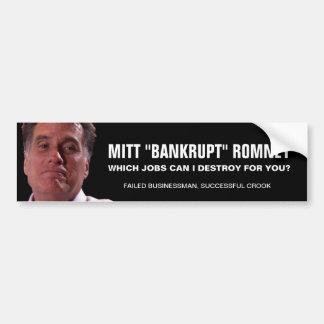 "Mitt ""Bankrupt"" Romney Car Bumper Sticker"