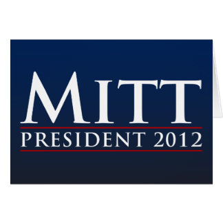 Mitt for President 2012 Card