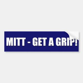 Mitt - Get A Grip Bumper Sticker