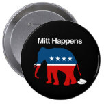 MITT HAPPENS -.png Pinback Button