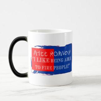 "MITT: ""I like being able to fire people."" Magic Mug"