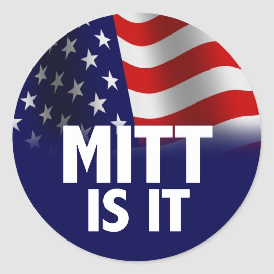 Mitt Is It - Romney Ryan 2012 Classic Round Sticker