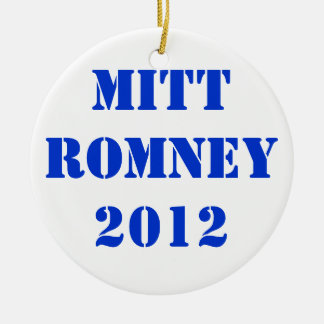 MITT ROMNEY 2012 CERAMIC ORNAMENT