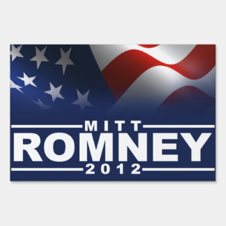Mitt Romney 2012 Lawn Sign