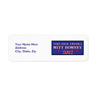 Mitt Romney 2012 Take Back America Label