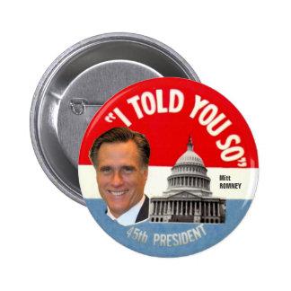 Mitt Romney 45th President Button